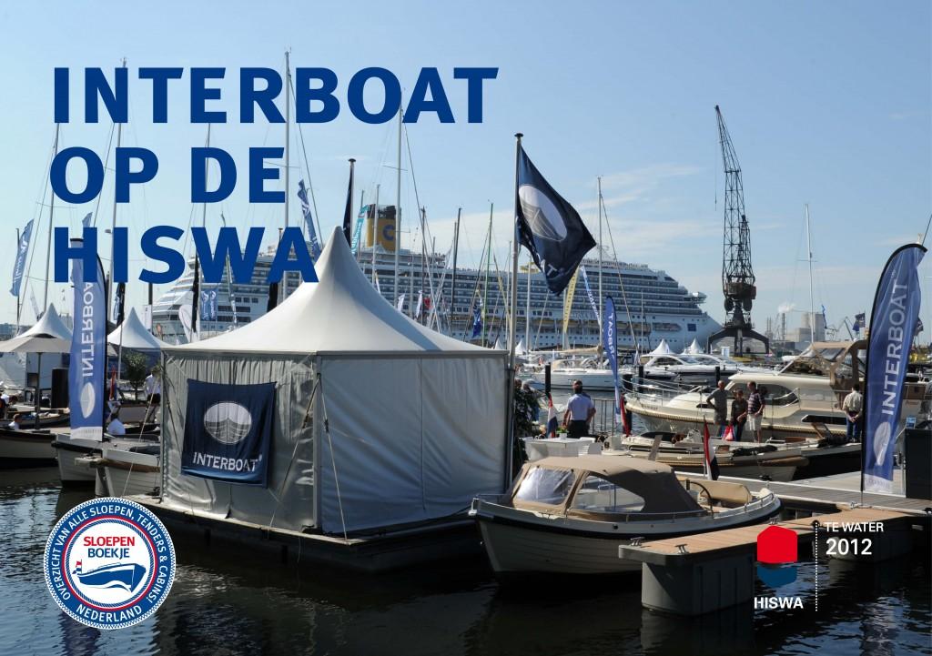 Interboat Intender Intercruiser HISWA te Water 2012 Sloepen Cabins Tenders Sloepenboekje Daemes en Heeren Sloep Tender Cabin Sloepenkaart Sloepenpost