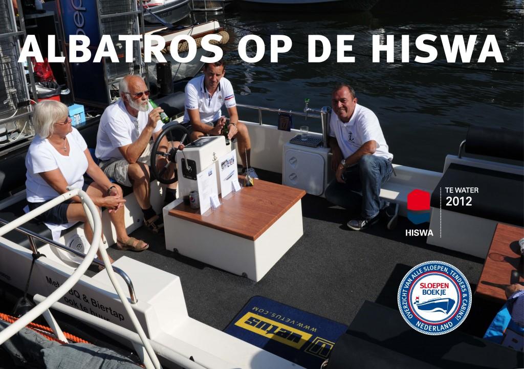 Albatros Sloepen HISWA te Water 2012 Sloepen Cabins Tenders Sloepenboekje Daemes en Heeren Sloep Tender Cabin Sloepenkaart Sloepenpost