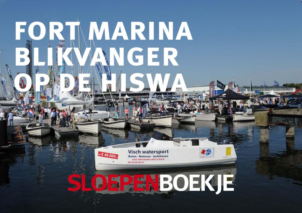 Fort Marina HISWA te Water 2012 Sloepen Cabins Tenders Sloepenboekje Daemes en Heeren Sloep Tender Cabin Sloepenkaart Sloepenpost