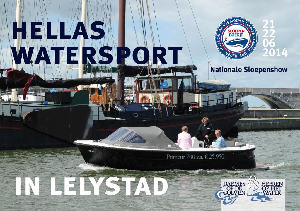 Hellas Watersport Proefvaren Nationale Sloepenshow Lelystad 2013 Sloepen Cabins Tenders Sloepenboekje Daemes en Heeren Sloep Tender Cabin Sloepenkaart Sloepenpost