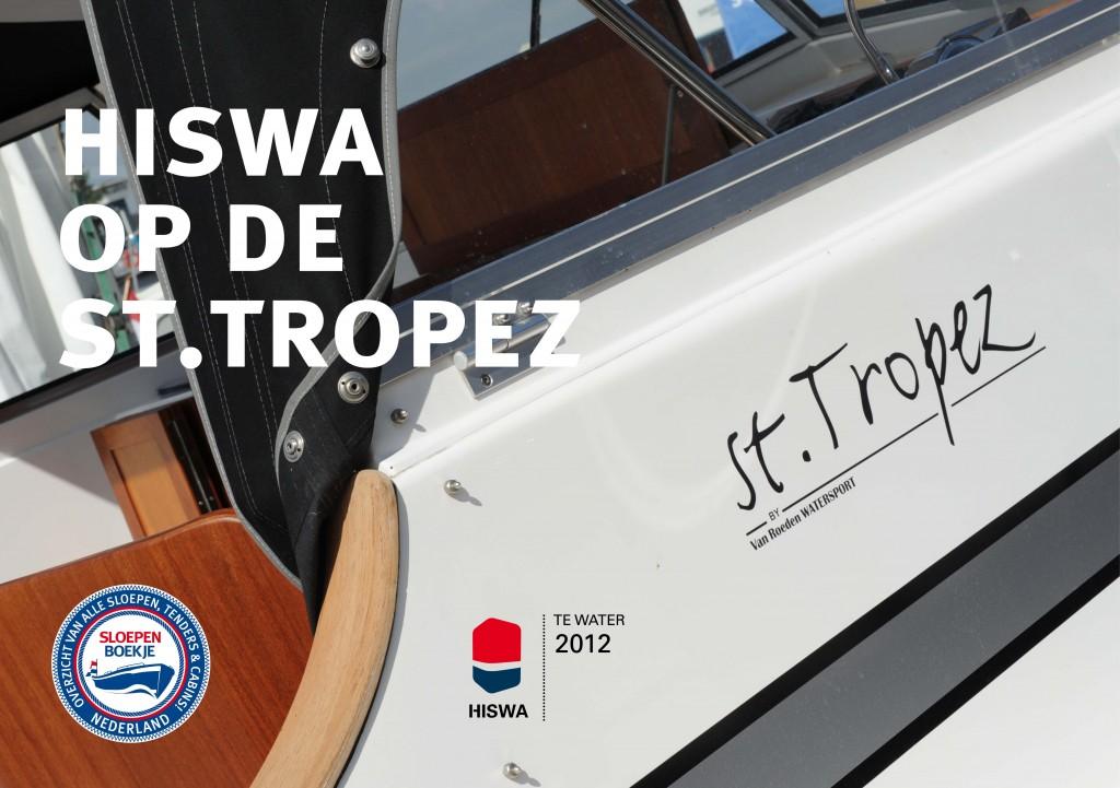 Van Roeden Watersport St. Tropez HISWA te Water 2012 Sloepen Cabins Tenders Sloepenboekje Daemes en Heeren Sloep Tender Cabin Sloepenkaart Sloepenpost