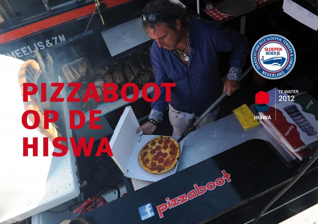 Pizzaboot HISWA te Water 2012 Sloepen Cabins Tenders Sloepenboekje Daemes en Heeren Sloep Tender Cabin Sloepenkaart Sloepenpost