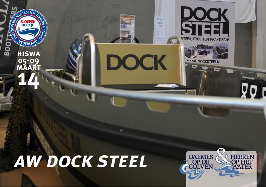 Dock Steel aw Arie Wiegmans Hiswa Amsterdam 2014 Sloepen Cabins Tenders Sloepenboekje Daemes en Heeren Sloep Tender Cabin Sloepenkaart Sloepenpost