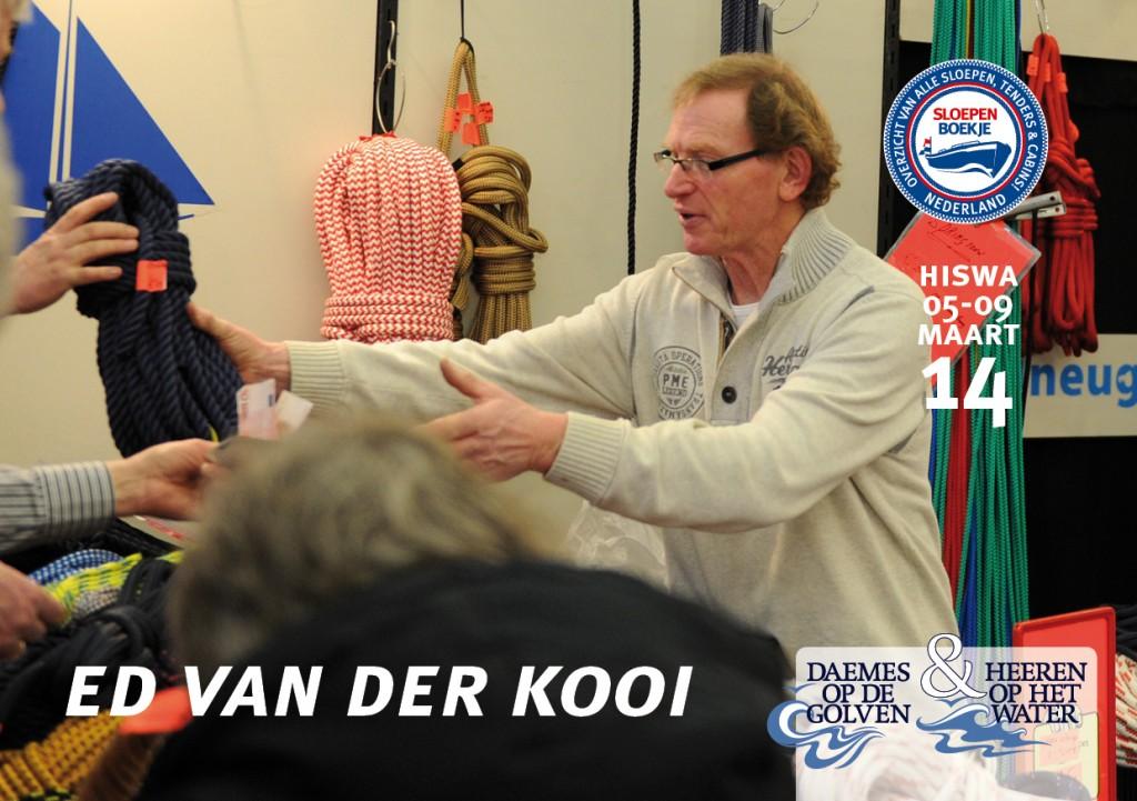 Ed van der Kooi Touwen Hiswa Amsterdam 2014 Sloepen Cabins Tenders Sloepenboekje Daemes en Heeren Sloep Tender Cabin Sloepenkaart Sloepenpost