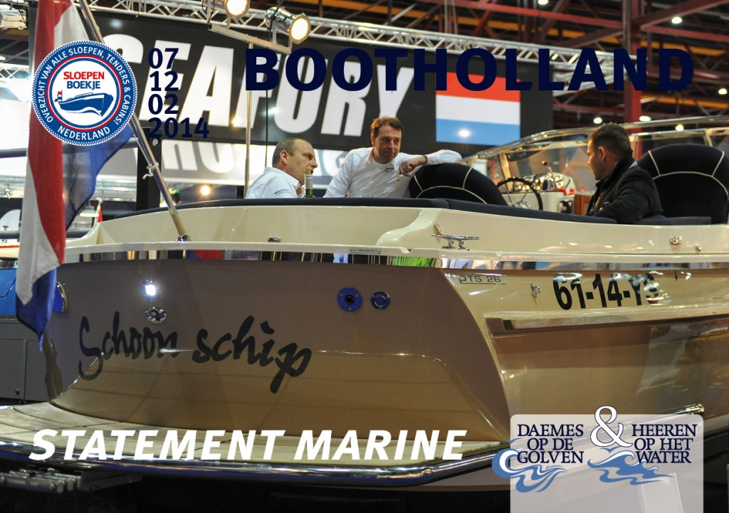 PTS 26 Statement Marine Boot Holland Leeuwarden 2014 Sloepen Cabins Tenders Sloepenboekje Daemes en Heeren Sloep Tender Cabin Sloepenkaart Sloepenpost