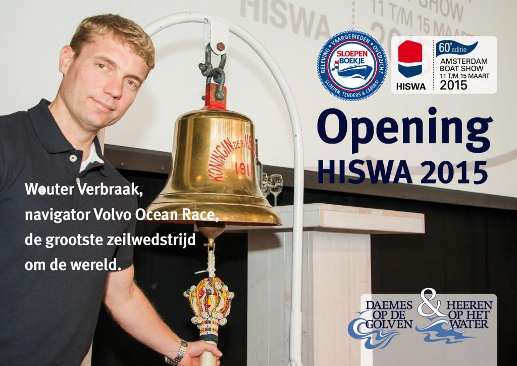 Opening Wouter Verbraak Hiswa 2015 Amsterdam Daemes en Heeren Sloepen Tenders Cabins Sloepenboekje Sloepenpost Sloep Sloepenkaart Piraatjes op het Water