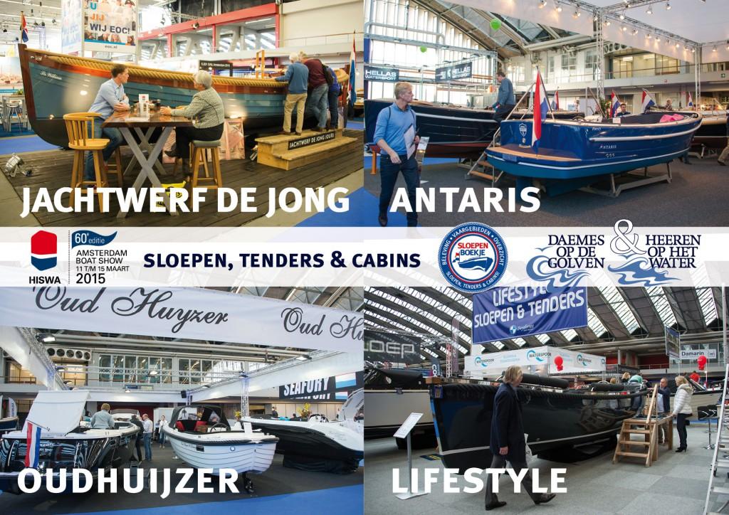 Jachtwerf de Jong Joure Oud Huijzer Lifestyle sloepen Antaris Hiswa 2015 Amsterdam Daemes en Heeren Sloepen Tenders Cabins Sloepenboekje Sloepenpost Sloep Sloepenkaart Piraatjes op het Water