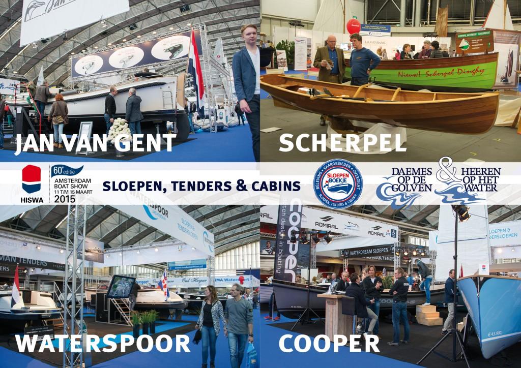 Jan van Gent Scherpel Loosdrecht Waterspoor Cooper Yachts Hiswa 2015 Amsterdam Daemes en Heeren Sloepen Tenders Cabins Sloepenboekje Sloepenpost Sloep Sloepenkaart Piraatjes op het Water