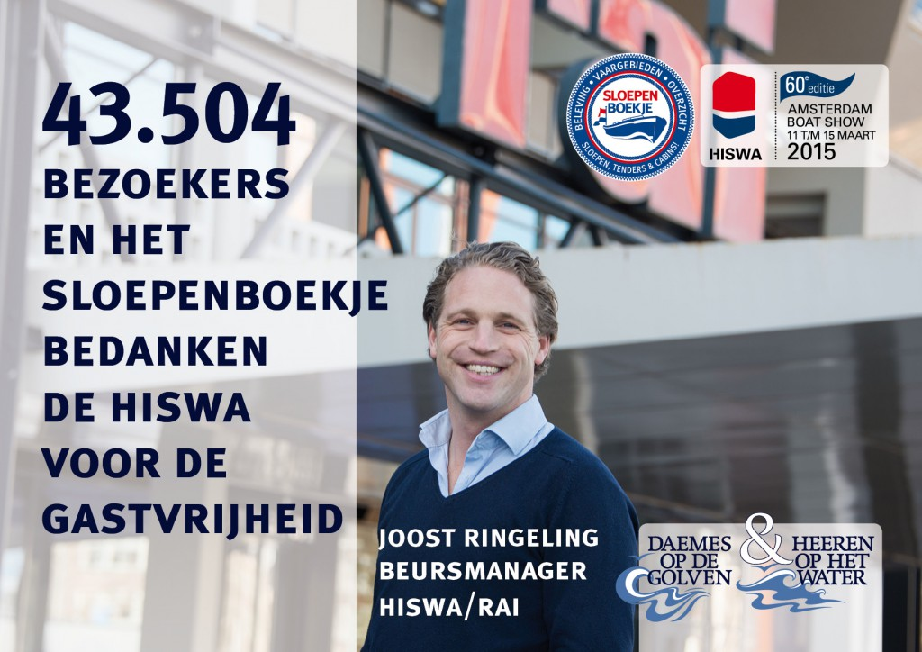 Joost Ringeling Hiswa 2015 Amsterdam Daemes en Heeren Sloepen Tenders Cabins Sloepenboekje Sloepenpost Sloep Sloepenkaart Piraatjes op het Water