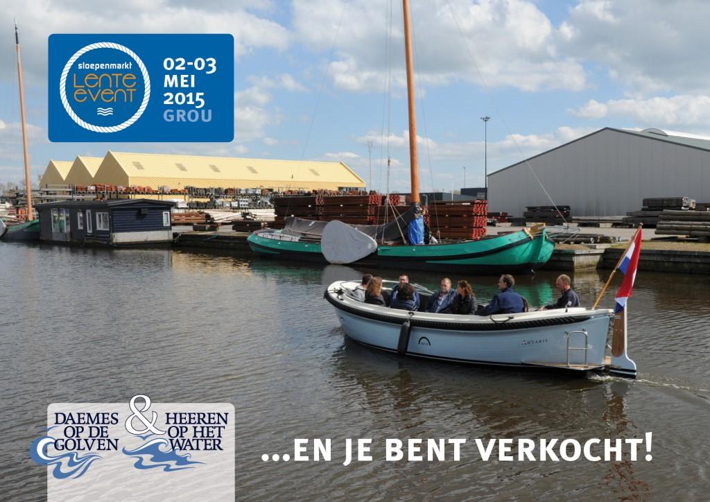 Sloepenmarkt Lente Event 2015 Daemes en Heeren Antaris Sloepen Tenders Cabins Beleving Sloepenboekje Sloep