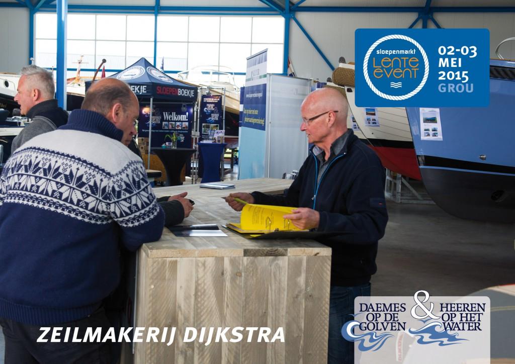 Sloepenmarkt Lente Event 2015 Daemes en Heeren Sloepen Tenders Cabins Beleving Sloepenboekje Sloep Zeilmakerij Dijkstra