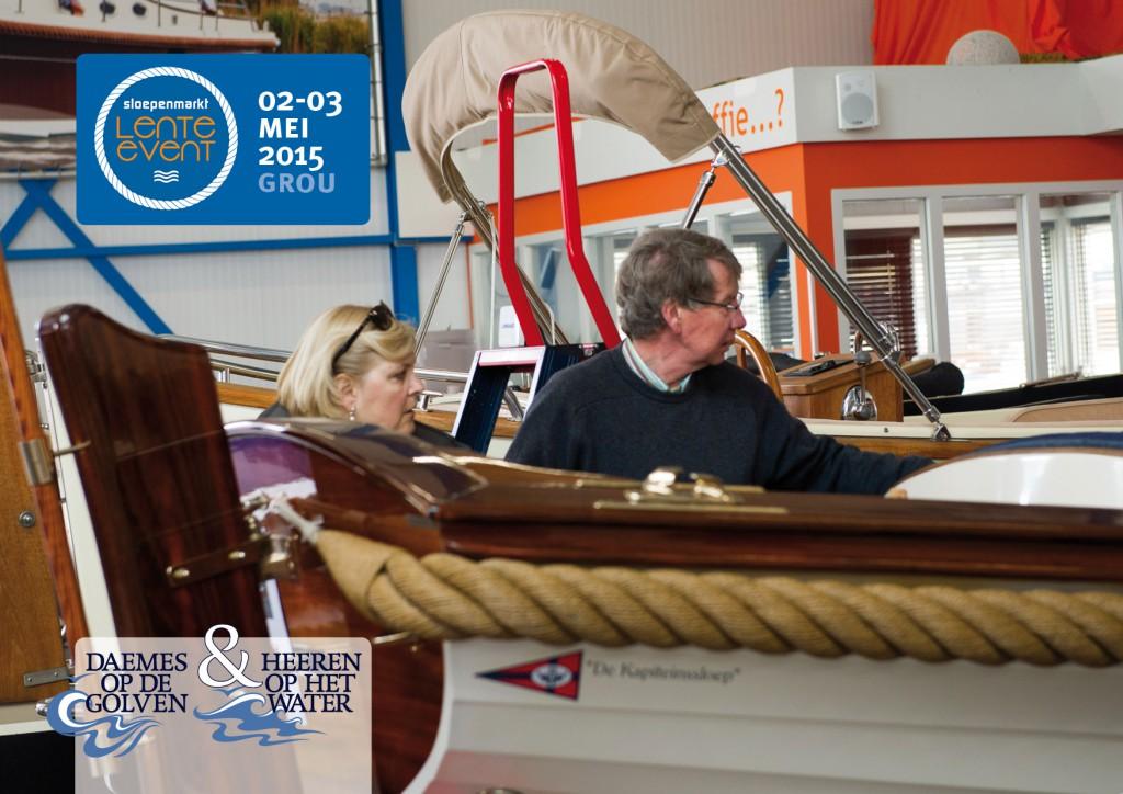 Sloepenmarkt Lente Event 2015 Daemes en Heeren Sloepen Tenders Cabins Beleving Sloepenboekje Sloep De Kapiteinsloep