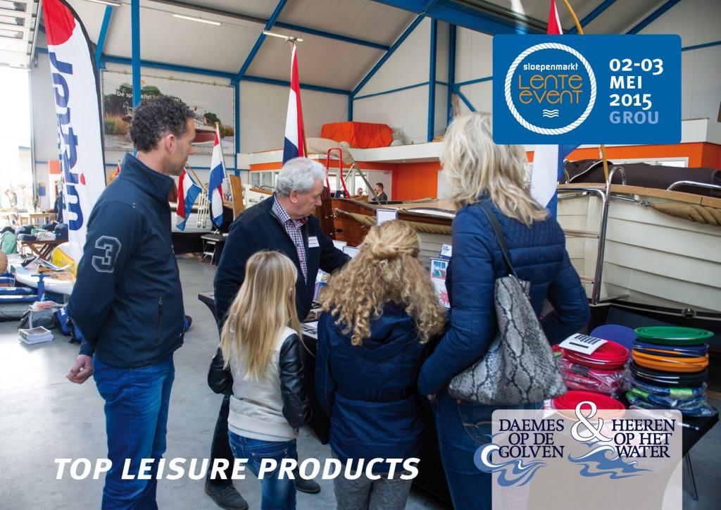 Sloepenmarkt Lente Event 2015 Daemes en Heeren Sloepen Tenders Cabins Beleving Sloepenboekje Sloep Top Leisure Products