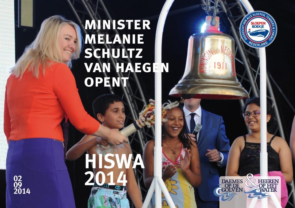 Opening Hiswa te Water 2014 Melanie Schultz van Haegen Minister Daemes en Heeren Sloepen Cabins Tenders Sloepenboekje Sloepenkaart Amsterdam Beurs in Beeld