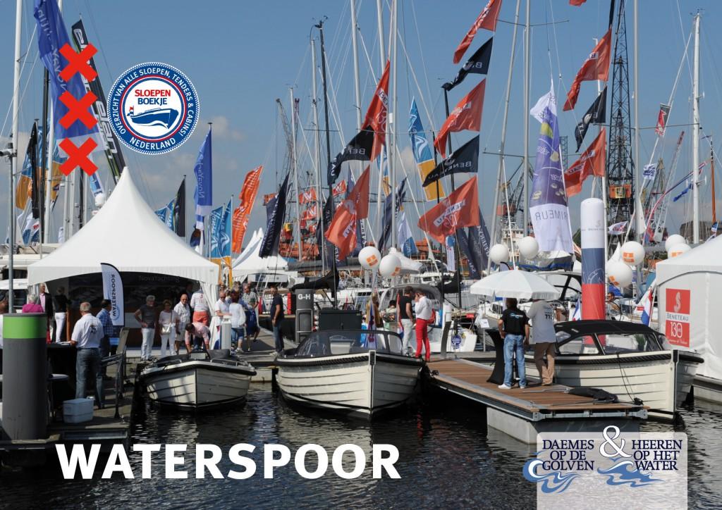 Waterspoor Daemes en Heeren Sloepen Cabins Tenders Sloepenboekje Sloepenkaart Amsterdam Beurs in Beeld