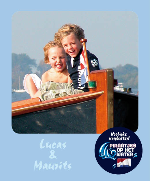 Lucas en Maurits Piraatjes op het water Daemes en Heeren Sloepenpost Alles over sloepen Kinderen aan boord Spelletjes voor op het water