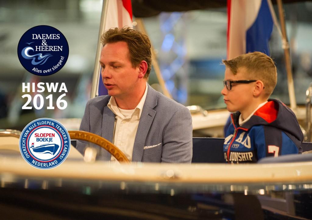 Hiswa 2016 Amsterdam Daemes en Heeren Sloepen Tenders Cabins Alles over sloepen Welkom op het water Sloepenboekje Sloepenpost SLOEP! Sloepenkaart Piraatjes op het Water