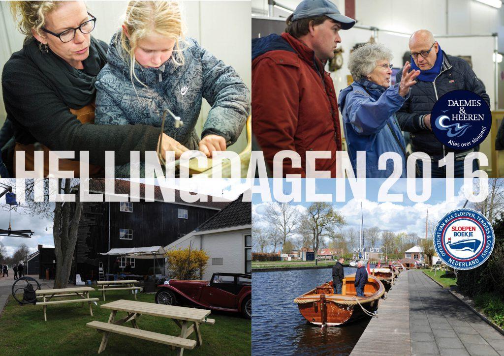 Hellingdagen 2016 Jachtwerf De Jong Joure Daemes en Heeren Sloepen Tenders Cabins Beleving SLOEP! Alles over sloepen Weduwe Joustra Sloepenboekje Sloep Piraatjes op het Water